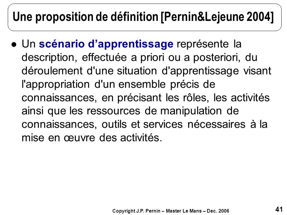 Une proposition de définition [Pernin&Lejeune 2004]